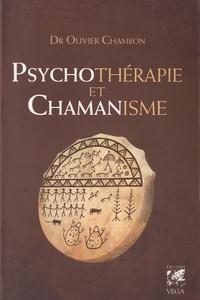 Psychotérapie et chamanisme- Thérapie de l'âme, voyage dans le monde du rêve - Olivier Chambon | Showmesound.org