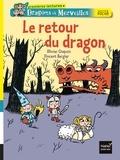 Olivier Chapuis - Dragons et merveilles  : Le retour du dragon.
