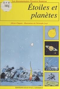 Olivier Chapuis et Christophe Lazé - Étoiles et planètes.