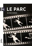 Olivier Chapuis - Le parc.
