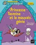 Olivier Chapuis - Le trio magique  : Princesse Yasmine et le mauvais génie.