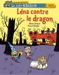 Olivier Chapuis et Vincent Bergier - Le trio magique Tome 5 : Léna contre le dragon.