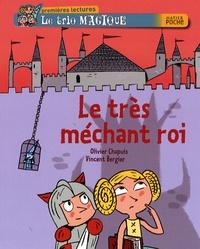 Olivier Chapuis et Vincent Bergier - Le trio magique Tome 52 : Le très mechant roi.