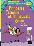 Olivier Chapuis - Princesse Yasmine et le mauvais génie.