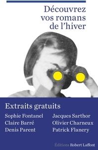 Olivier Charneux et Denis Parent - Extraits Rentrée littéraire Robert Laffont janvier 2016.