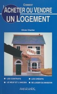 Olivier Chartier - Comment acheter ou vendre  un logement.