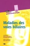 Olivier Chazouillères et Jean-Marc Regimbeau - Maladies des voies biliaires.