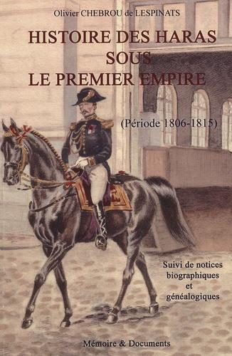 Olivier Chebrou - Histoire des haras sous le premier Empire - Période 1806-1815.