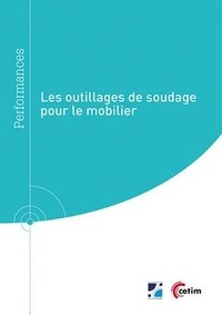 Olivier Cheminat et Laurent Jubin - Les outillages de soudage pour le mobilier (Réf : 9Q279).