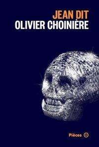 Olivier Choinière - Jean dit.