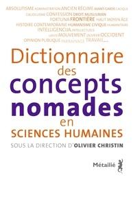 Olivier Christin - Dictionnaire des concepts nomades en Sciences Humaines.