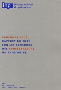 Olivier Christin - Rapport du jury sur les concours des conservateurs du patrimoine. - Concours 2006.