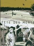 Olivier Cinna et Stéphane Piatzszek - Fête des morts.