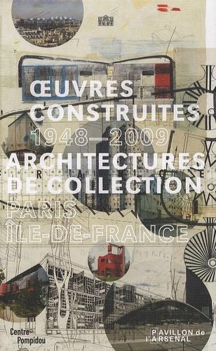 Olivier Cinqualbre - Oeuvres construites 1948-2009 - Architectures de collection Paris, Ile-de-France.