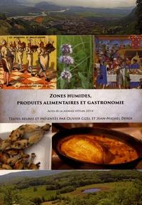 Olivier Cizel et Jean-Michel Derex - Zones humides, produits alimentaires et gastronomie - Actes de la journée d'étude 2014.