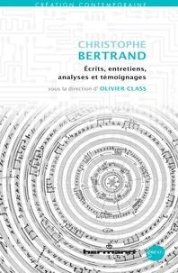 Christophe Bertrand - Ecrits, entretiens, analyses et témoignages.pdf