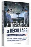 Olivier Claux - Autorisation de décollage.