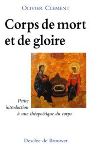 Openwetlab.it CORPS DE MORT ET DE GLOIRE. Petite introduction à une théopoétique du corps, 3ème édition Image