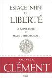 """Olivier Clément - Espace infini de liberté - Le Saint-Esprit et Marie """"Théotokos""""."""