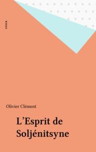 Olivier Clément - L'Esprit de Soljénitsyne.