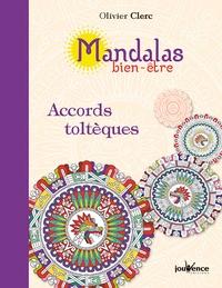 Télécharger le pdf à partir de google books Mandalas bien-être accords toltèques par Olivier Clerc