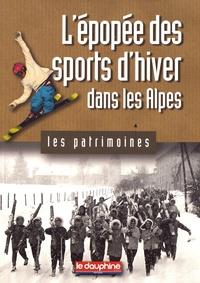 Olivier Cogne - L'épopée des sports d'hiver dans les Alpes.