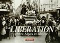 Olivier Cogne - La Libération entre Alpes et Rhône.