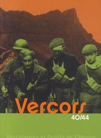 Olivier Cogne et Jacques Loiseau - Vercors 40/44.