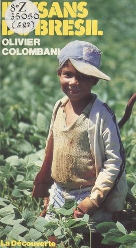 Paysans du Brésil. La lutte des sans-terre