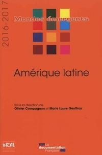 Olivier Compagnon et Marie-Laure Geoffray - Amérique latine.
