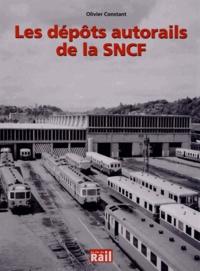 Olivier Constant - Les dépôts autorails de la SNCF.