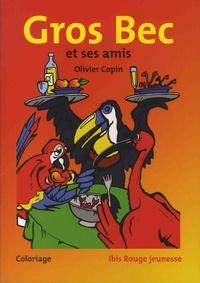 Olivier Copin - Gros Bec et ses amis - Coloriage.