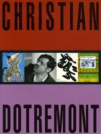 Olivier Corpet et Yves Chevrefils Desbiolles - Christian Dotremont - 1922-1979.