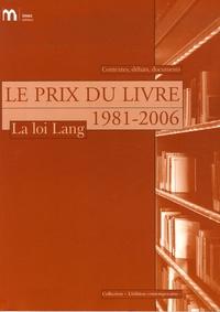 Olivier Corpet - Le Prix du livre, 1981-2006 - La loi Lang.
