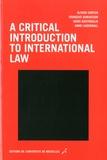 Olivier Corten et François Dubuisson - A critical introduction to international law.