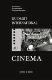 Olivier Corten et François Dubuisson - Du droit international au cinéma - Présentations et représentations du droit international dans les films et les séries télévisées.