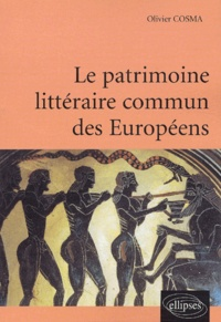 Olivier Cosma - Le patrimoine littéraire commun des Européens.