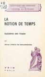 Olivier Costa de Beauregard - La notion de temps : équivalence avec l'espace.