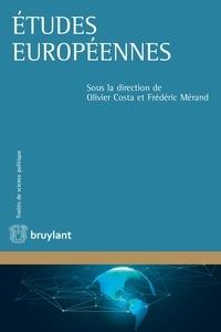 Olivier Costa et Frédéric Mérand - Etudes européennes.