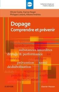 Olivier Coste et Karine Noger - Dopage - Comprendre et prévenir.
