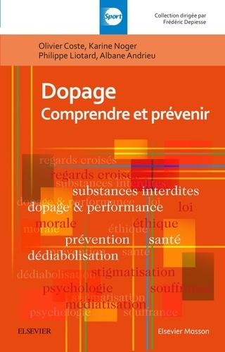Dopage. Comprendre et prévenir