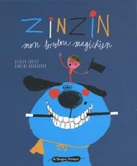 Olivier Costes et Vincent Boudgourd - Zinzin mon toutou magichien.