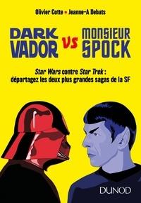 Olivier Cotte - Dark Vador vs M. Spock.