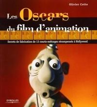 Les Oscars du film danimation - Secrets de fabrication de 13 courts-métrages récompensés à Hollywood.pdf