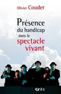 Olivier Couder - Présence du handicap dans le spectacle vivant - Le théâtre de cristal, aventure humaine et challenge artistique.