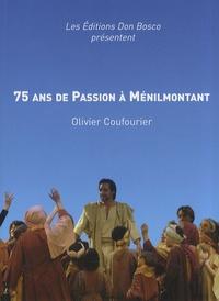 Olivier Coufourier - 75 ans de Passion à Ménilmontant. 1 DVD