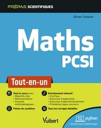 Maths PCSI- Tout-en-un - Olivier Coulaud |