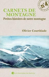 Olivier Courthiade - Petites histoires de notre montagne.
