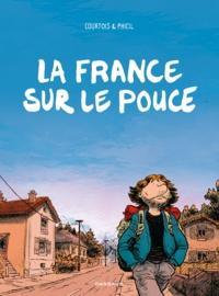 Olivier Courtois et  Phicil - La France sur le pouce.