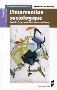 Olivier Cousin et Sandrine Rui - L'intervention sociologique - Histoire(s) et actualités d'une méthode.